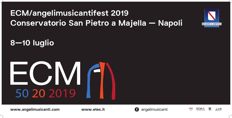 """""""ECM/Angeli Musicanti"""", dall'8 al 10 luglio Napoli ospita a """"San Pietro a Majella"""" la grande musica jazz e contemporanea"""