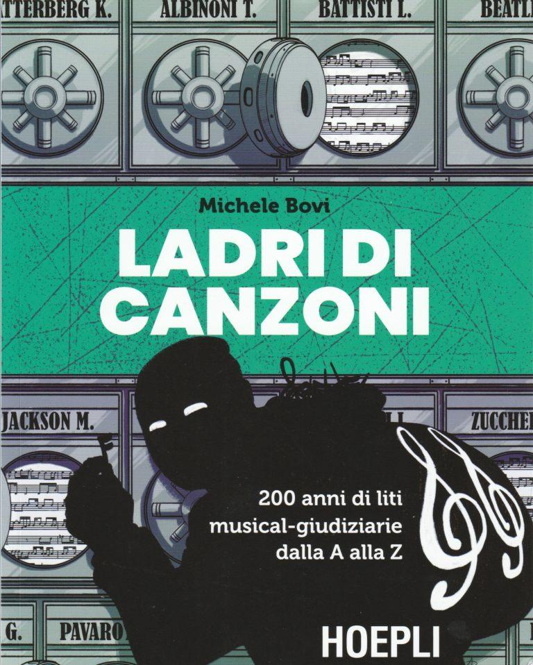 Ladri di canzoni: l'imprescindibile volume di Michele Bovi sul plagio musicale